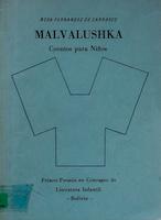 MALVALUSHKA