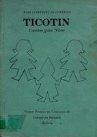 TICOTÍN/CUENTOS PARA NIÑOS
