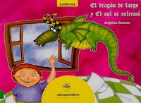 DRAGÓN DE FUEGO, EL SOL SE ENFERMÓ, EL