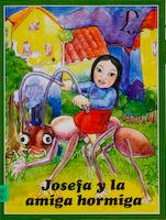 JOSEFA Y LA AMIGA HORMIGA