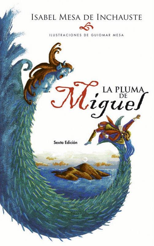 PLUMA DE MIGUEL: UNA AVENTURA EN LOS ANDES, LA