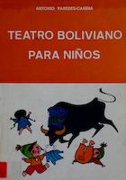 TEATRO BOLIVIANO PARA NIÑOS