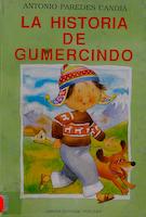 HISTORIA DE GUMERCINDO, LA
