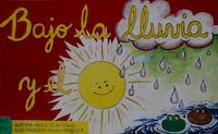 BAJO LA LLUVIA Y EL SOL