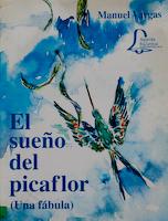 SUEÑO DEL PICAFLOR, EL