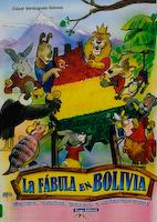 FÁBULA EN BOLIVIA, LA