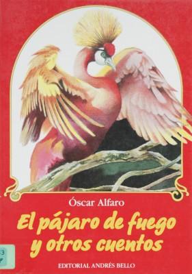 PÁJARO DE FUEGO Y OTROS CUENTOS, EL