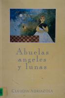 ABUELAS, ÁNGELES Y LUNAS