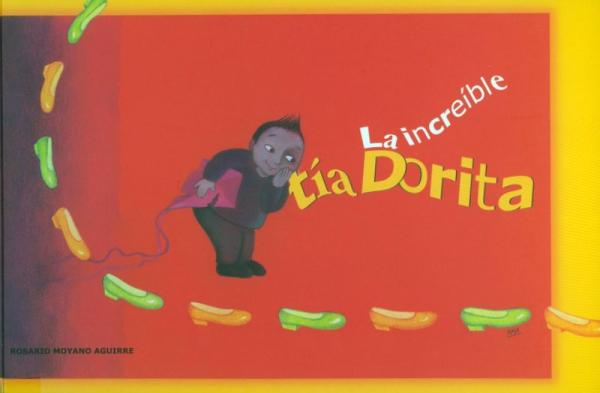 INCREÍBLE TÍA DORITA, LA