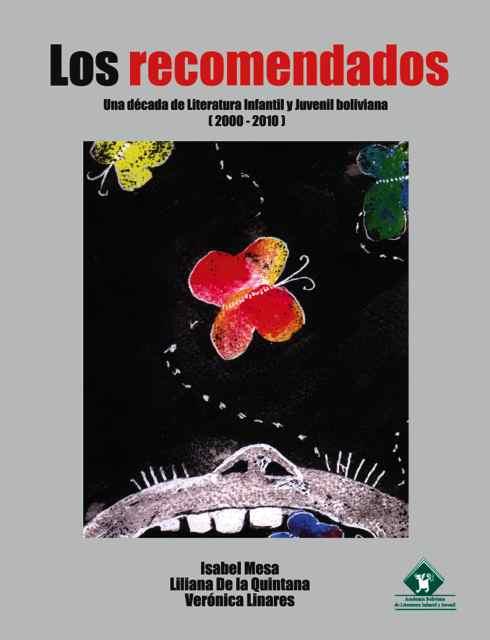 LOS RECOMENDADOS: UNA DÉCADA DE LITERATURA INFANTIL Y JUVENIL (2000-2010)