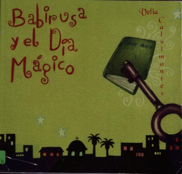 BABIRUSA Y EL DÍA MÁGICO
