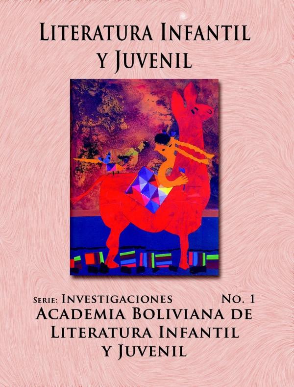 LITERATURA INFANTIL Y JUVENIL. SERIE: INVESTIGACIONES NO.2