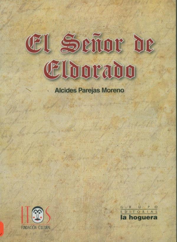 SEÑOR DEL DORADO, EL