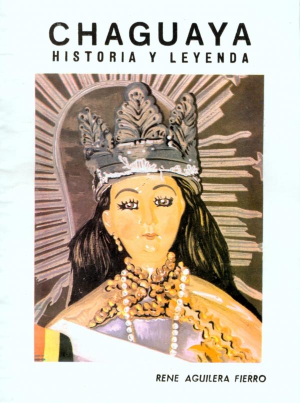 CHAGUAYA, HISTORIA Y LEYENDA