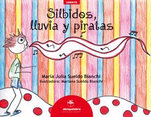 SILBIDOS, LLUVIA Y PIRATAS