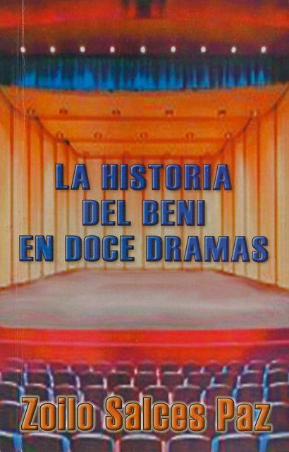 HISTORIA DEL BENI EN DOCE DRAMAS, LA