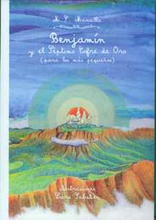 BENJAMÍN Y EL SÉPTIMO COFRE DE ORO (Para los más pequeños)