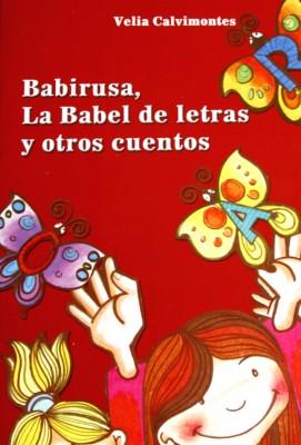 BABIRUSA, LA BABEL DE LETRAS Y OTROS CUENTOS