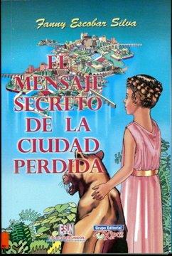 MENSAJE SECRETO DE LA CIUDAD PERDIDA, EL