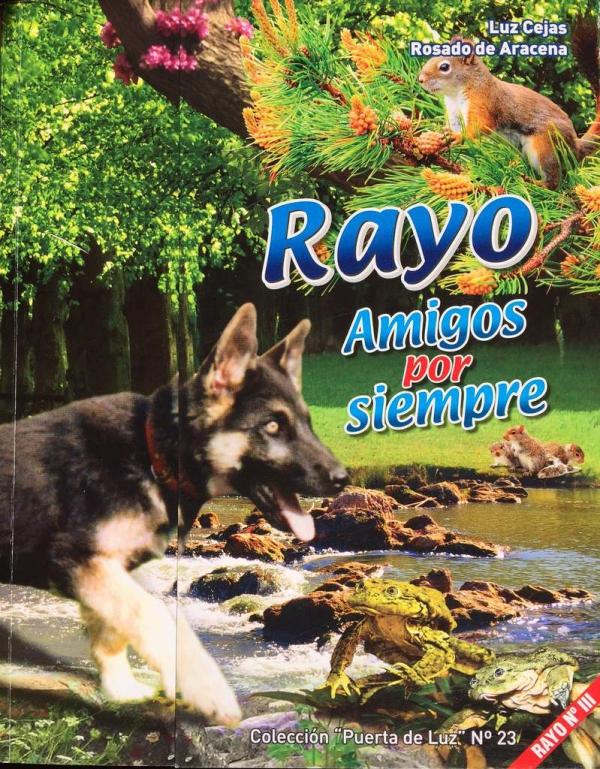 RAYO. AMIGOS POR SIEMPRE