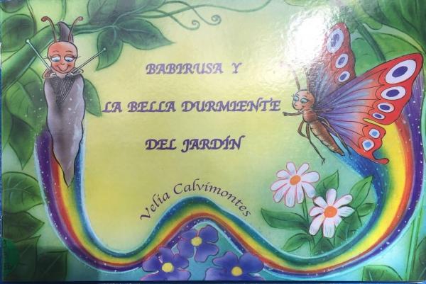 BABIRUSA Y LA BELLA DURMIENTE DEL JARDÍN
