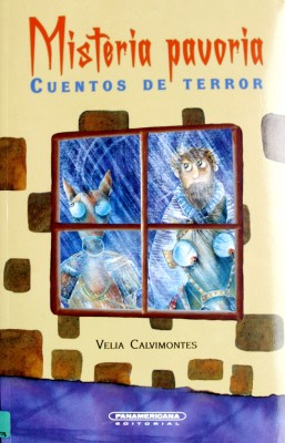 MISTERIA PAVORIA.CUENTOS DE TERROR