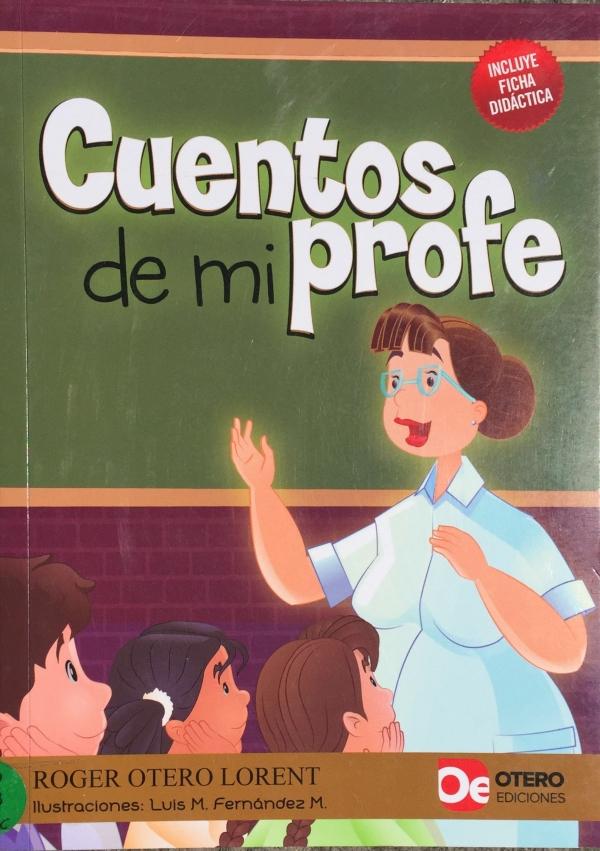 CUENTOS DE MI PROFE