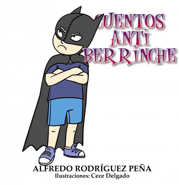 CUENTOS ANTIBERRINCHE