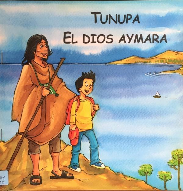 TUNUPA Y EL DIOS AYMARA