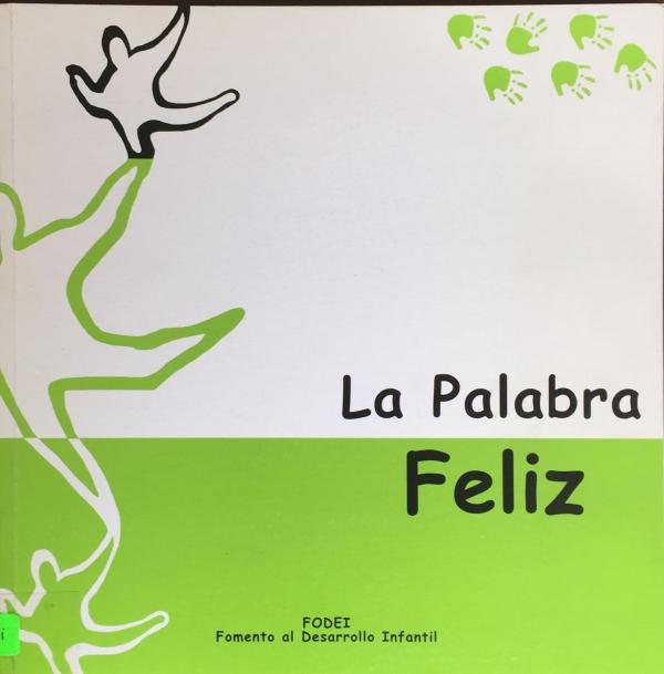 PALABRA FELIZ, LA