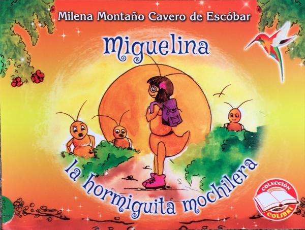 MIGUELINA LA HORMIGUITA MOCHILERA
