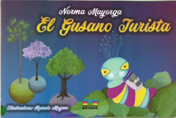 GUSANO TURISTA, EL