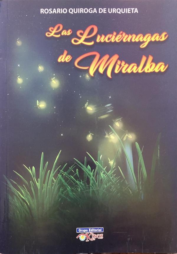 LUCIÉRNAGAS DE MIRALBA, LAS