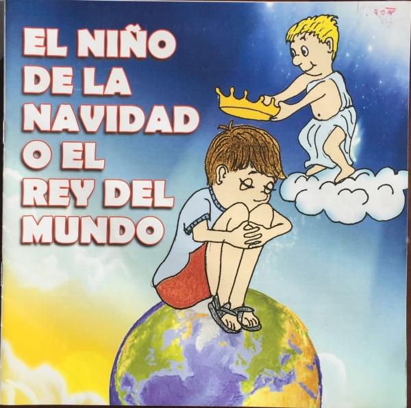 NIÑO DE LA NAVIDAD O EL REY DEL MUNDO, EL