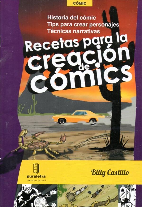RECETAS PARA LA CREACIÓN DE CÓMICS. GUÍA PARA LA PRODUCCIÓN DE PIEZAS DE ARTE SECUENCIAL