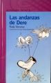 Vuelan Vuelan 63: La literatura Infantil Iberoamericana  (J.F. Rosell), Las andanzas de Dere (I. Mesa)