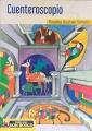 Vuelan Vuelan 92: La historia en la literatura infantil latinoamericana (L. Cabrera), Cuenteroscopio (V. Linares)