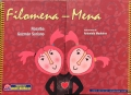Vuelan vuelan 95: La literatura infantil y juvenil peruana entre flores de retama (L. De la Quintana). Filomena-Mena (L. De la Quintana y A. Medeiros).