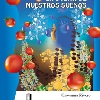 LA DUEÑA DE NUESTROS SUEÑOS. Tapa del libro de la autora Giovanna Rivero (2009)