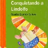 CONQUISTANDO A LINDOLFO. (Libro de la autora Rosalba Guzmán Soriano). Tapa (2008).